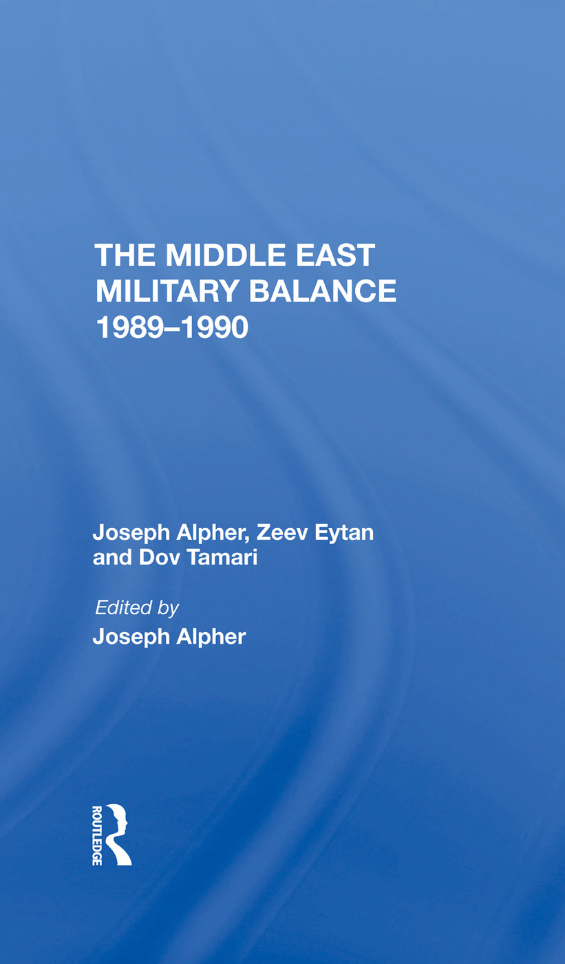 The Middle East Military Balance 19891990: 1st Edition (Hardback) book cover