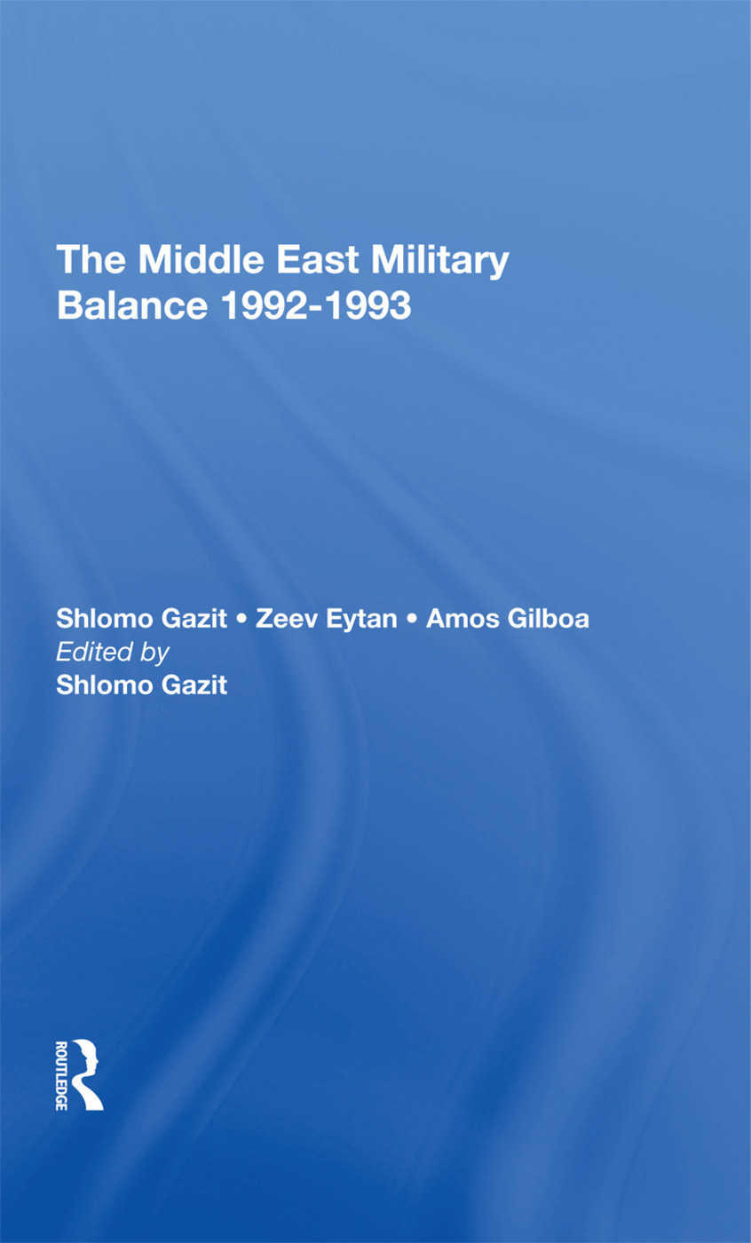 The Middle East Military Balance 19921993: 1st Edition (Hardback) book cover