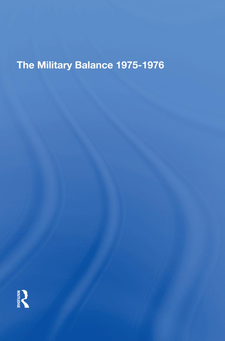 The Military Balance 19751976: 1st Edition (Hardback) book cover