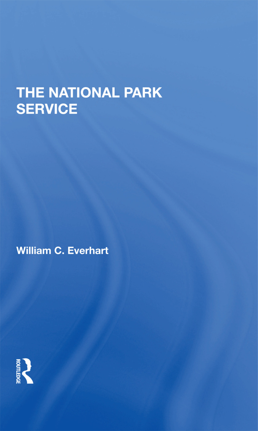 The National Park Service: 1st Edition (Hardback) book cover
