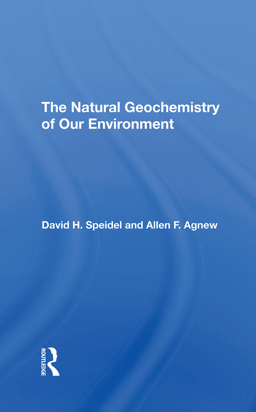 The Natural Geochemistry Of Our Environment: 1st Edition (Hardback) book cover