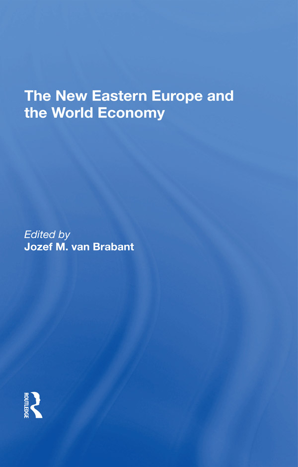 The New Eastern Europe and the World Economy
