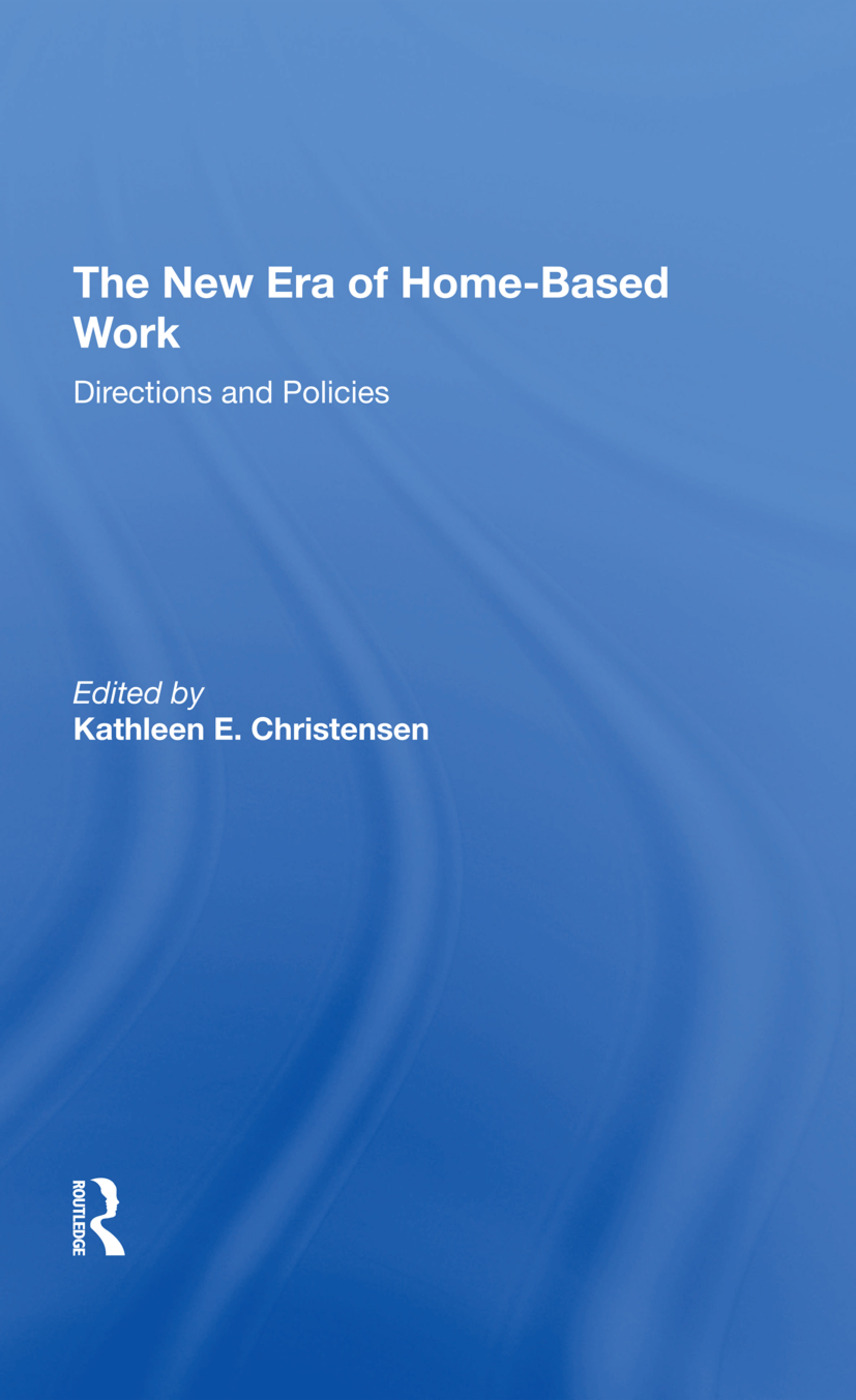 The New Era Of Homebased Work: Directions And Policies, 1st Edition (Hardback) book cover