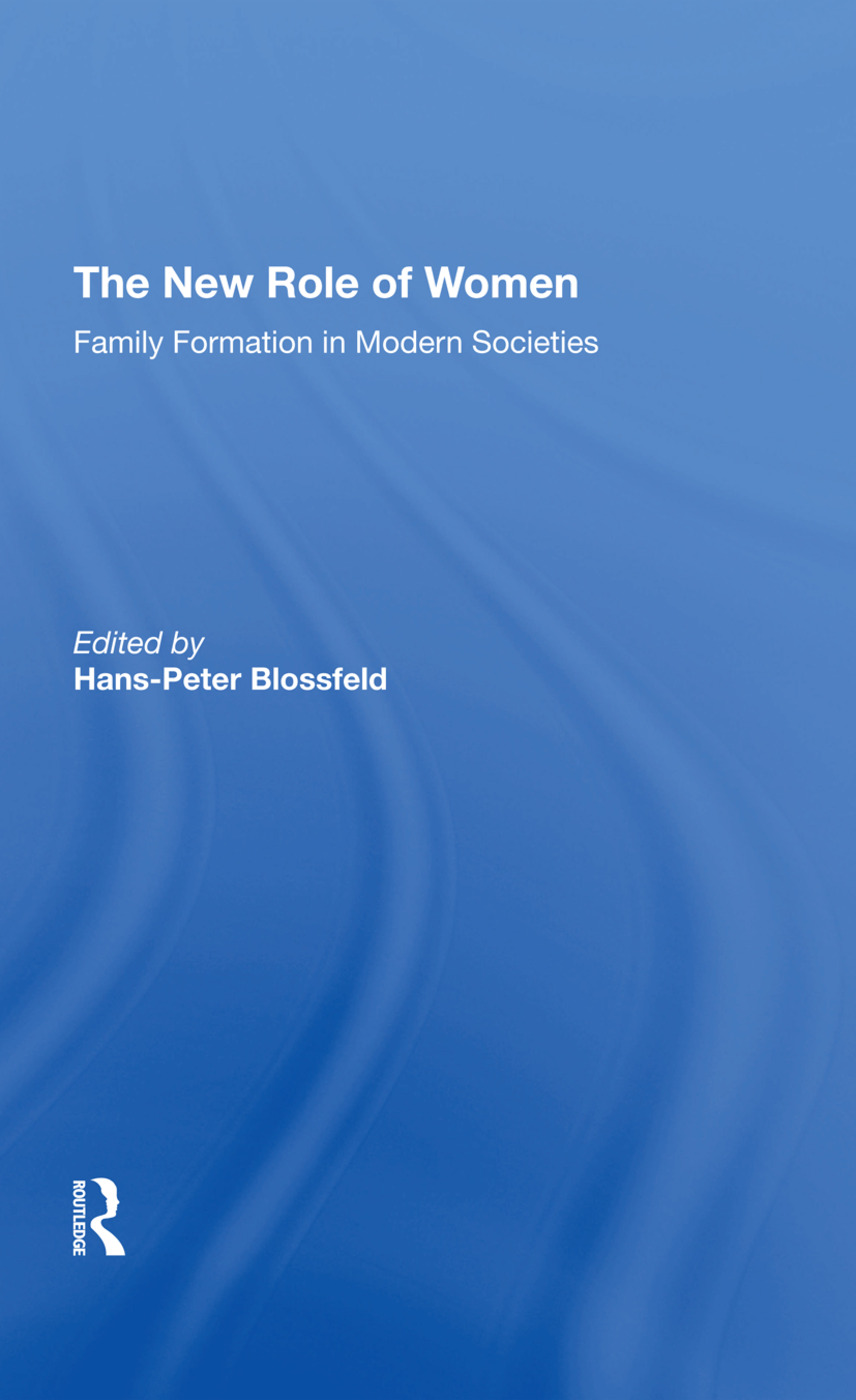 The New Role Of Women: Family Formation In Modern Societies, 1st Edition (Hardback) book cover