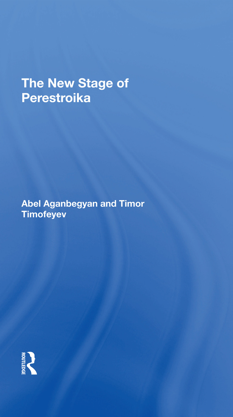 The New Stage Of Perestroika: 1st Edition (Hardback) book cover