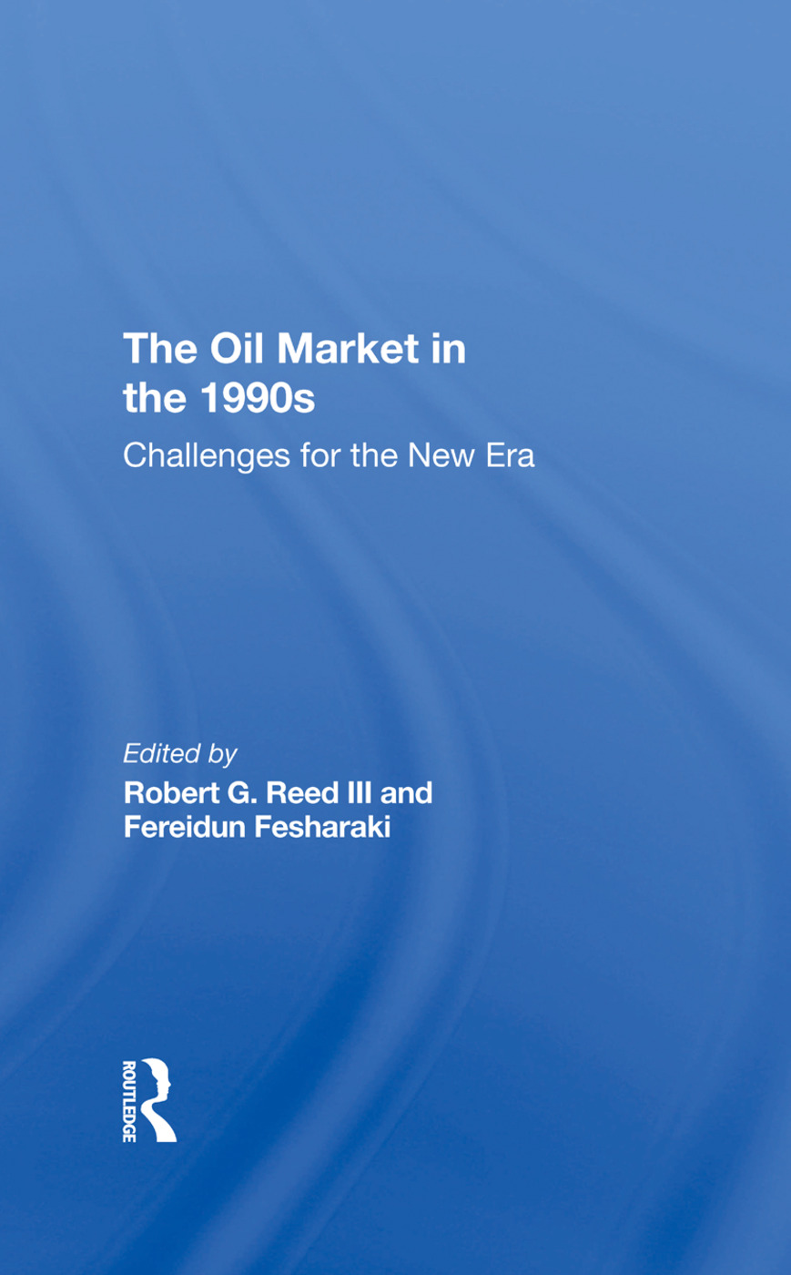 The Oil Market In The 1990s: Challenges For The New Era, 1st Edition (Hardback) book cover