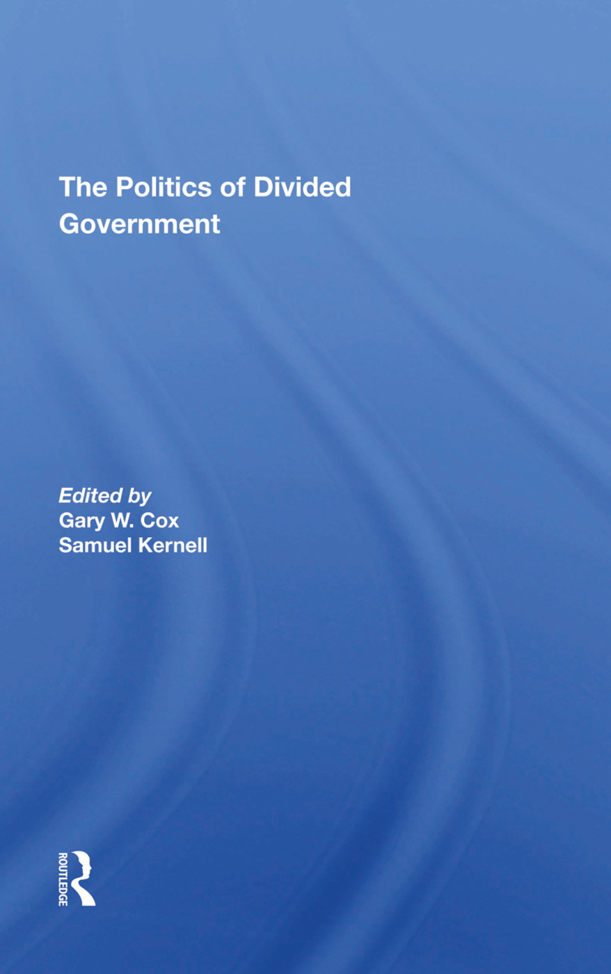 The Politics Of Divided Government: 1st Edition (Hardback) book cover