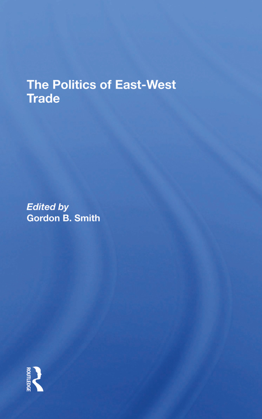 The Politics Of Eastwest Trade: 1st Edition (Hardback) book cover