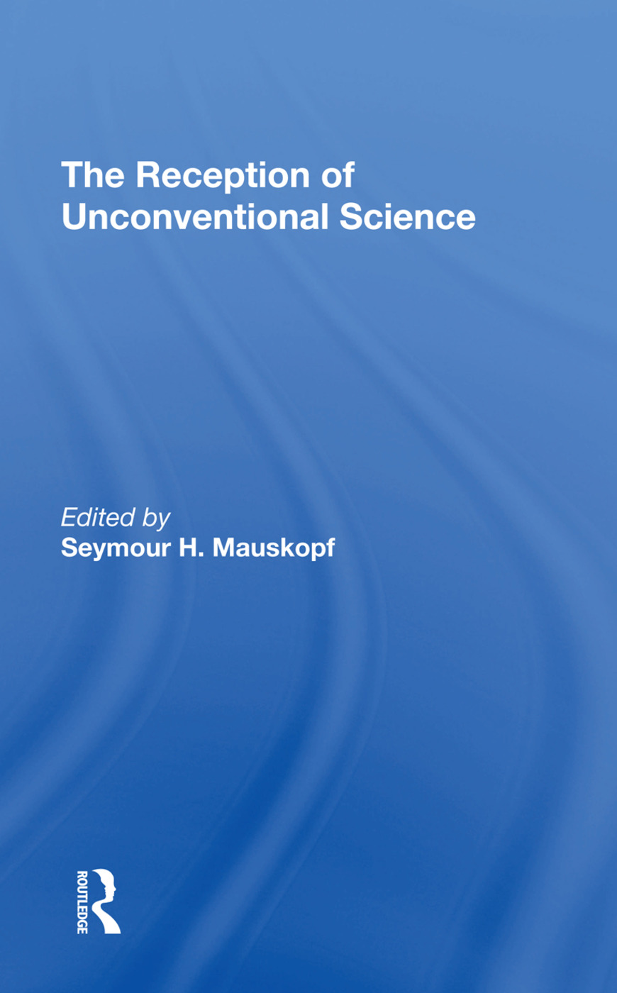 The Reception Of Unconventional Science: 1st Edition (Hardback) book cover