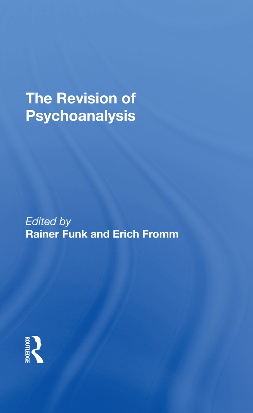 The Revision Of Psychoanalysis: 1st Edition (Hardback) book cover