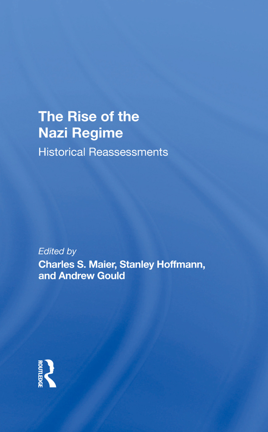 The Rise Of The Nazi Regime: Historical Reassessments, 1st Edition (Hardback) book cover