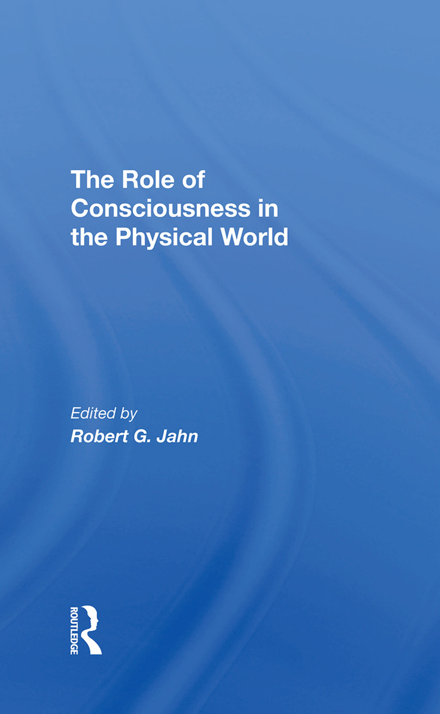 The Role Of Consciousness In The Physical World: 1st Edition (Hardback) book cover