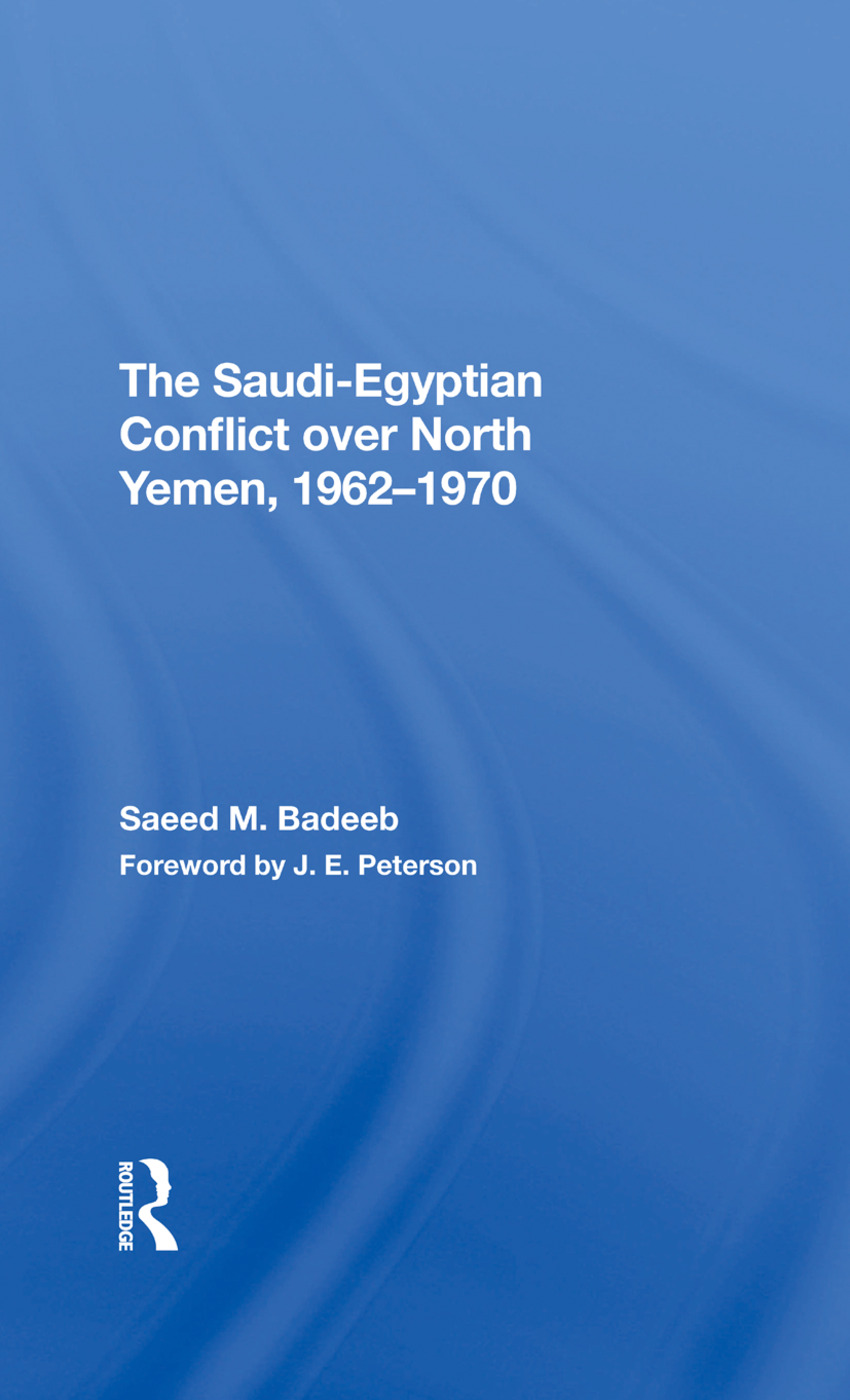 The Saudiegyptian Conflict Over North Yemen, 19621970: 1st Edition (Hardback) book cover