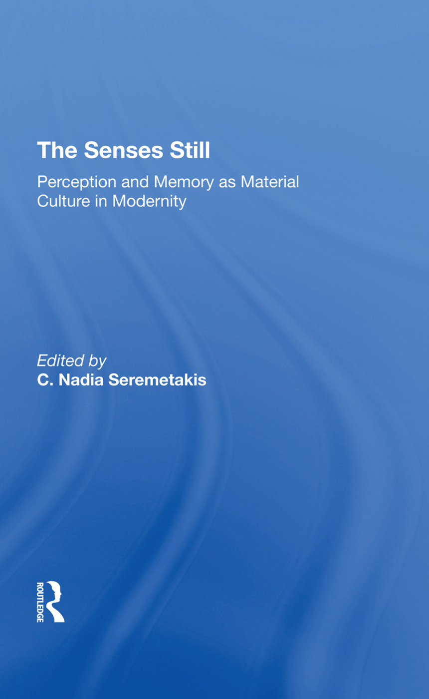 The Senses Still
