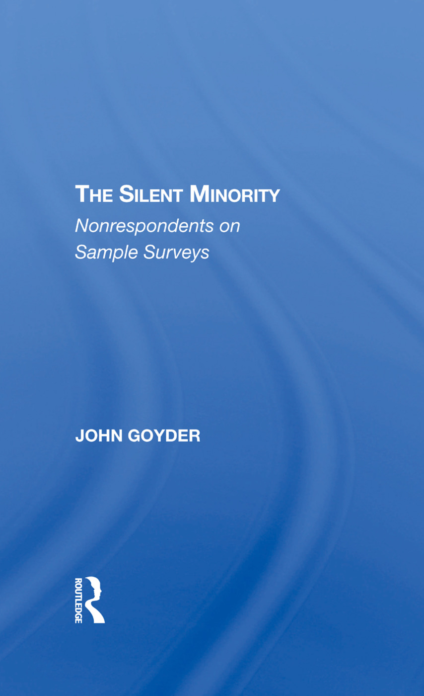 The Silent Minority: Nonrespondents In Sample Surveys, 1st Edition (Hardback) book cover