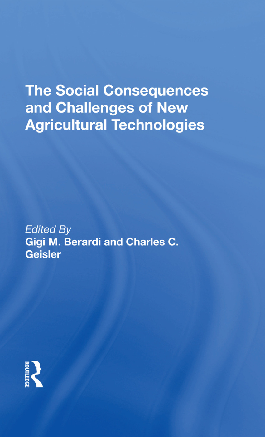 The Social Consequences And Challenges Of New Agricultural Technologies: 1st Edition (Hardback) book cover