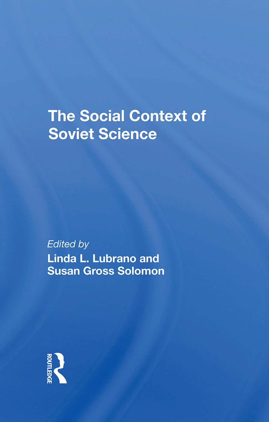 The Social Context Of Soviet Science: 1st Edition (Hardback) book cover