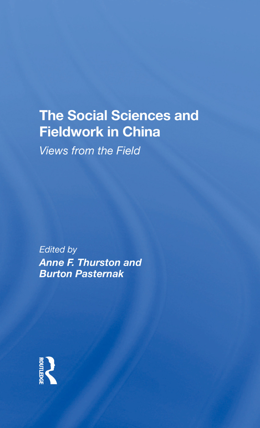 The Social Sciences And Fieldwork In China: Views From The Field, 1st Edition (Hardback) book cover