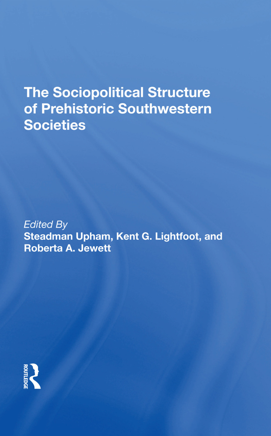 The Sociopolitical Structure Of Prehistoric Southwestern Societies: 1st Edition (Hardback) book cover