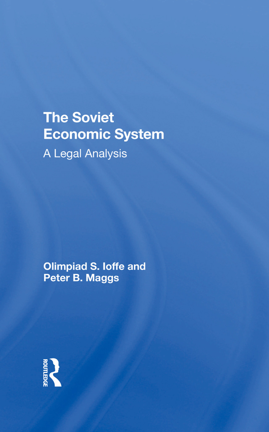 The Soviet Economic System: A Legal Analysis, 1st Edition (Hardback) book cover