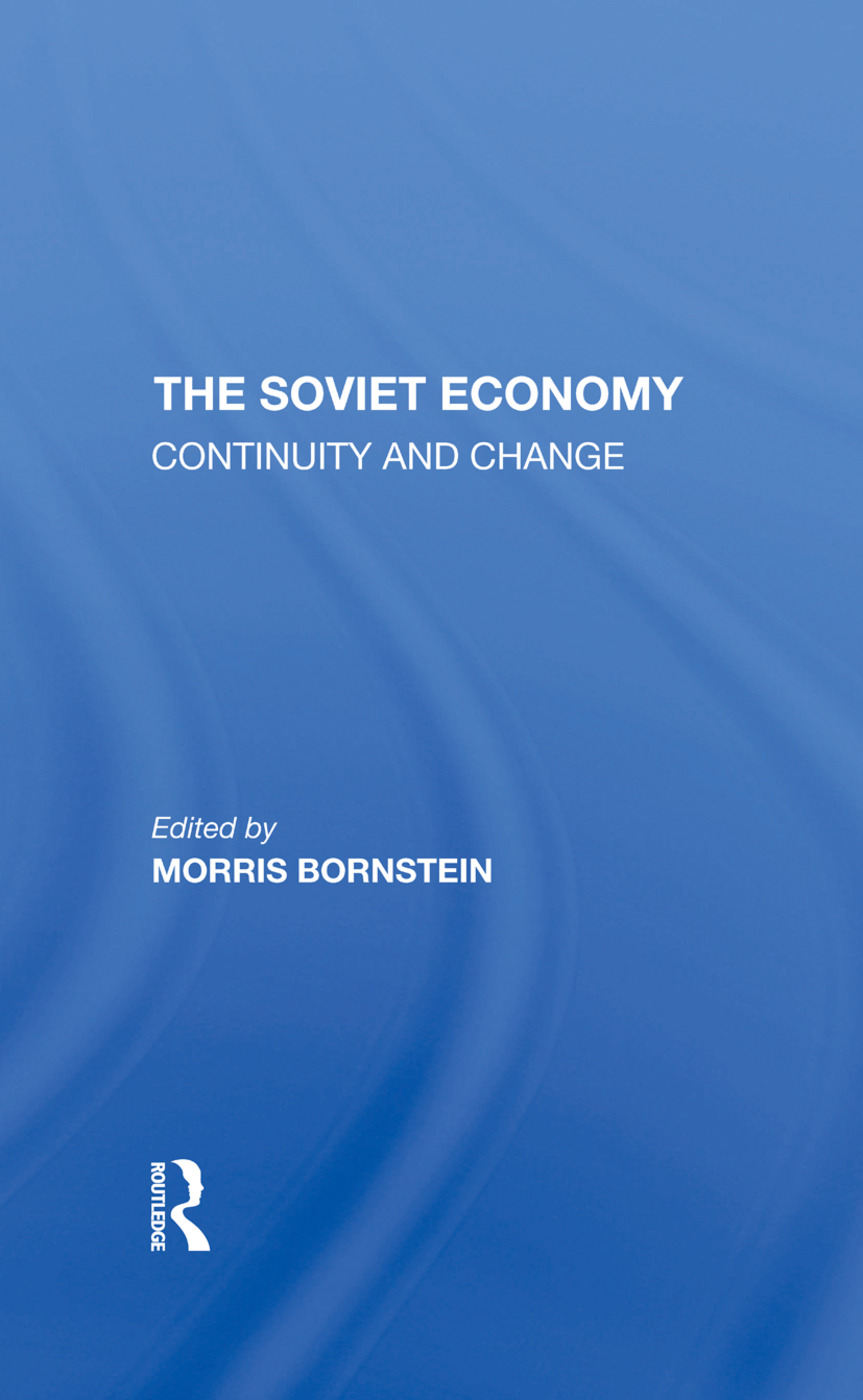 The Soviet Economy: Continuity And Change, 1st Edition (Hardback) book cover