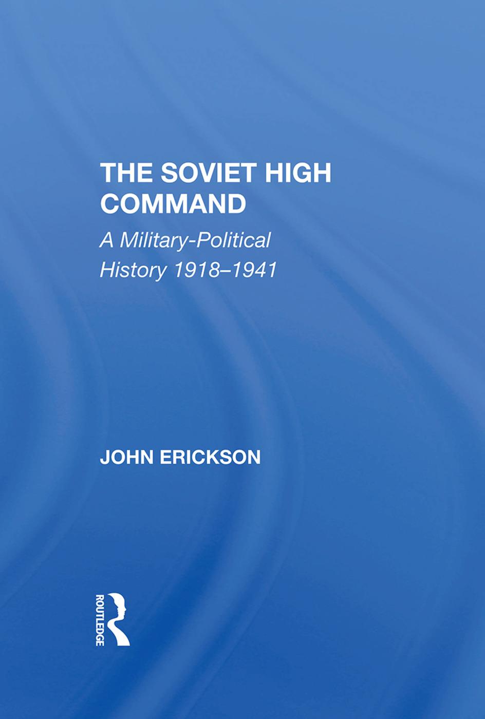 The Creation of the Soviet Military Machine