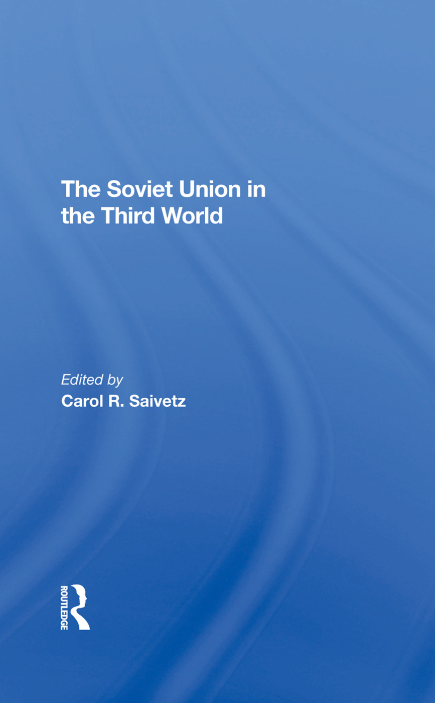 The Soviet Union In The Third World: 1st Edition (Hardback) book cover