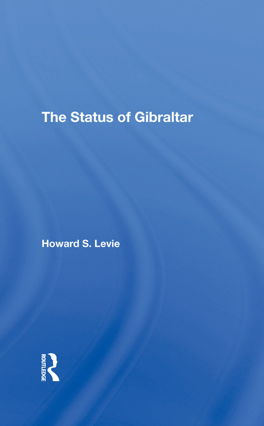 The Status Of Gibraltar: 1st Edition (Hardback) book cover