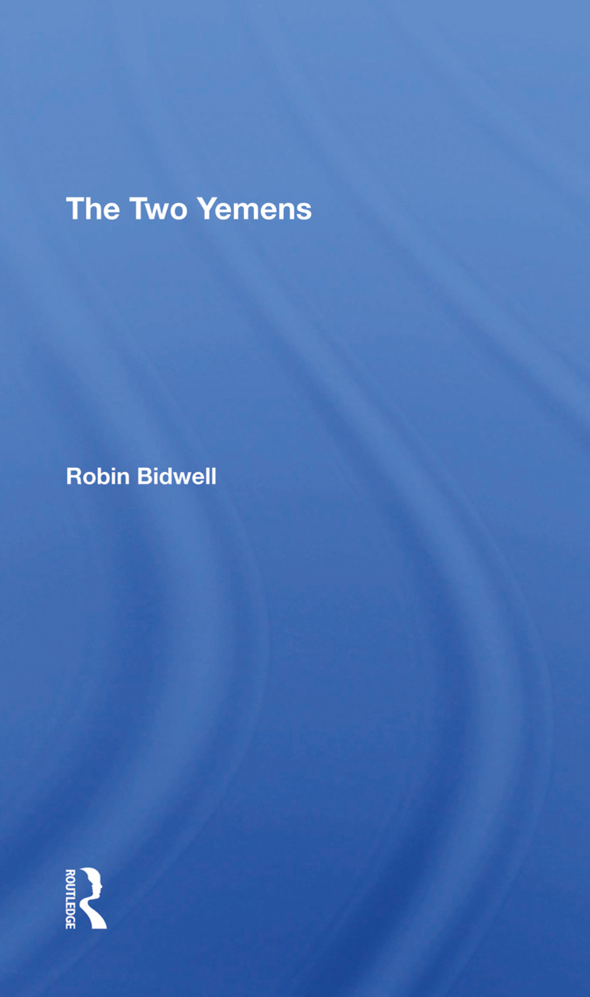 The Two Yemens: 1st Edition (Hardback) book cover
