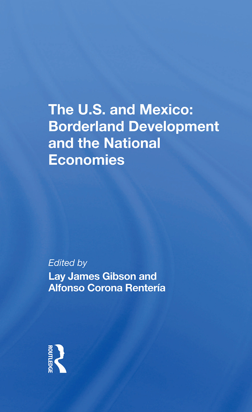 The U.s. And Mexico: Borderland Development And The National Economies book cover