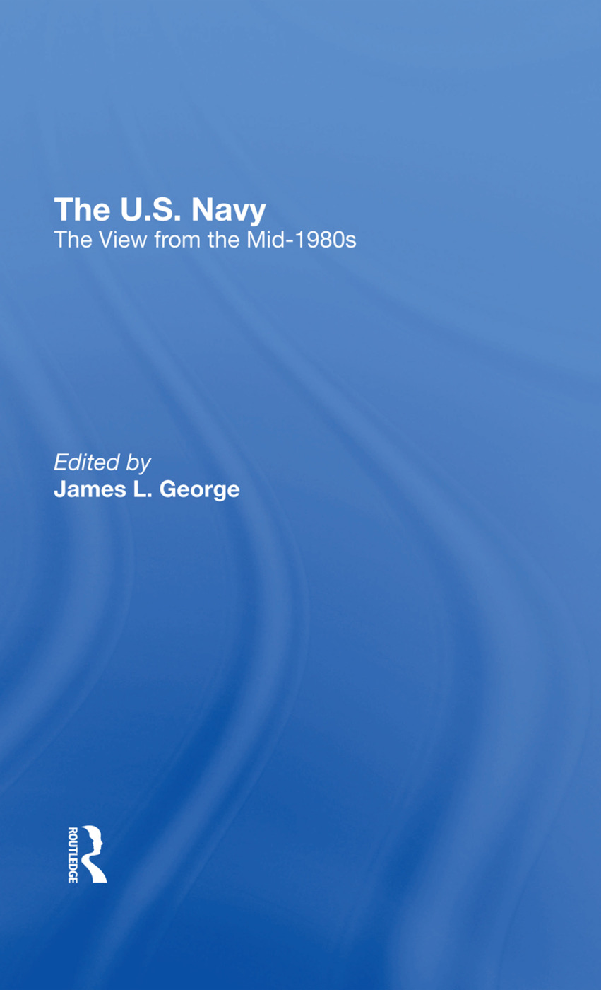 The U.s. Navy: The View From The Mid-1980s book cover