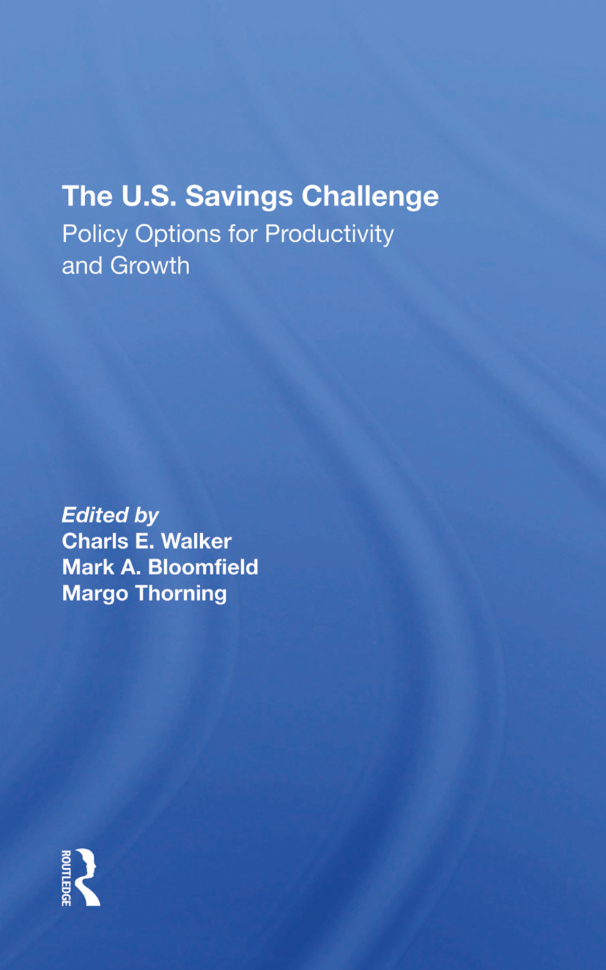 The U.S. Savings Challenge: Policy Options For Productivity And Growth book cover