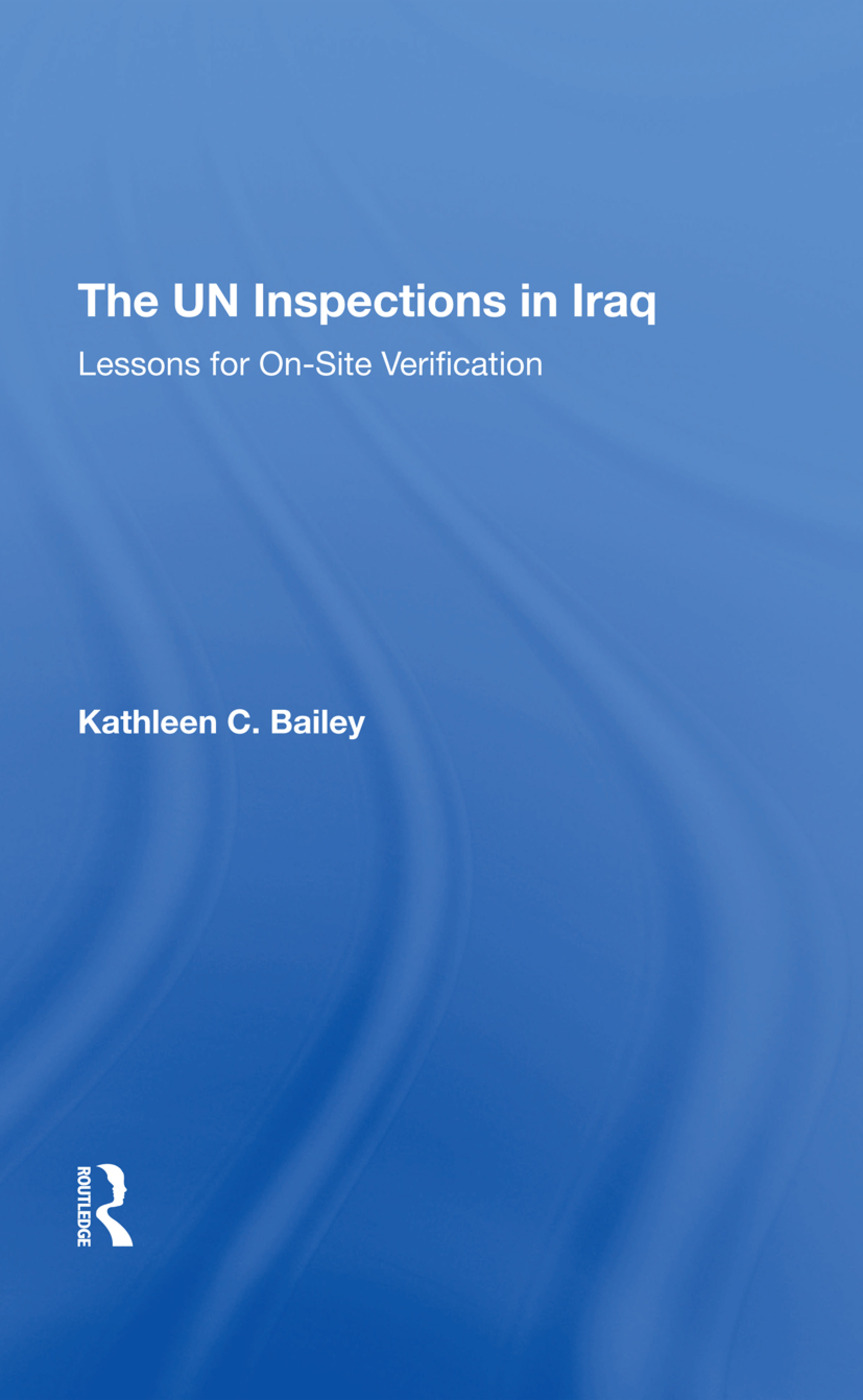 The Un Inspections In Iraq: Lessons For Onsite Verification, 1st Edition (Hardback) book cover