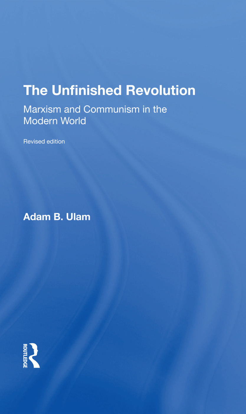 The Unfinished Revolution: Marxism And Communism In The Modern World revised Edition, 1st Edition (Hardback) book cover