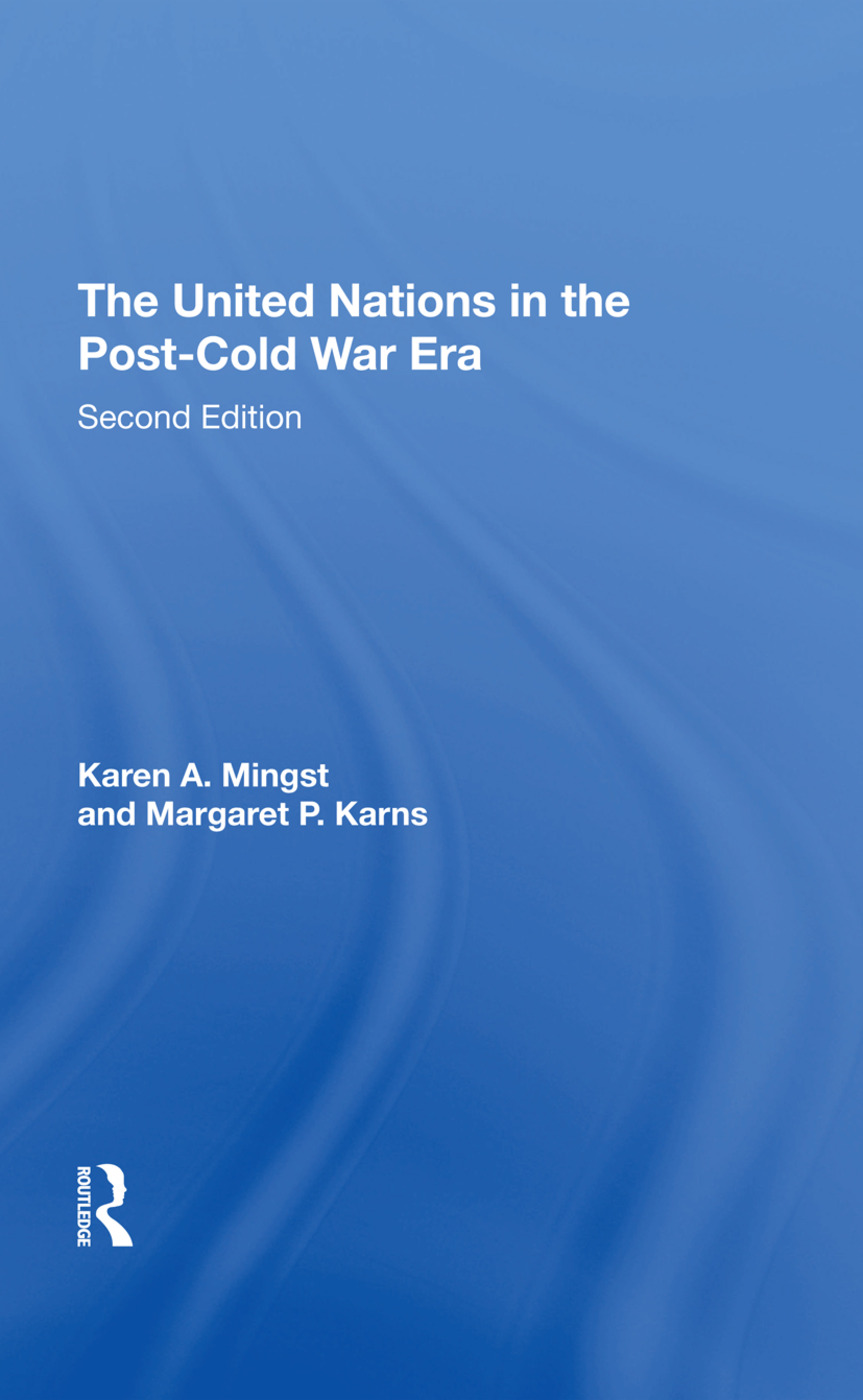 The United Nations In The Postcold War Era, Second Edition: 1st Edition (Hardback) book cover