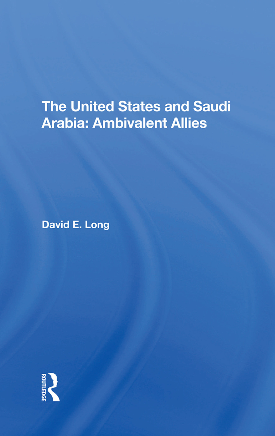 The United States And Saudi Arabia: Ambivalent Allies book cover