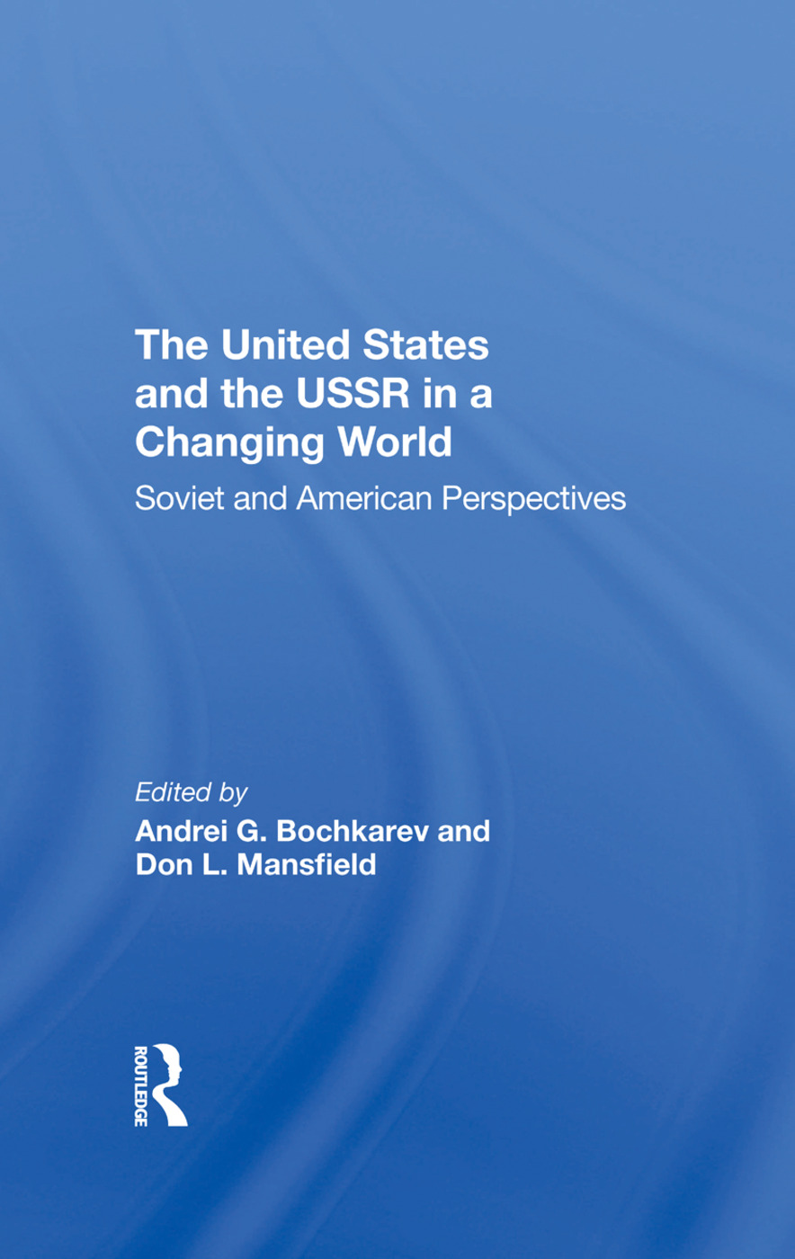 The United States And The Ussr In A Changing World: Soviet And American Perspectives book cover