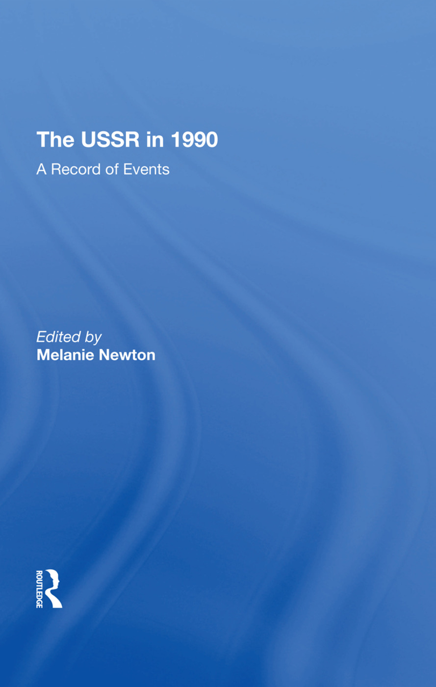The Ussr In 1990: A Record Of Events, 1st Edition (Hardback) book cover