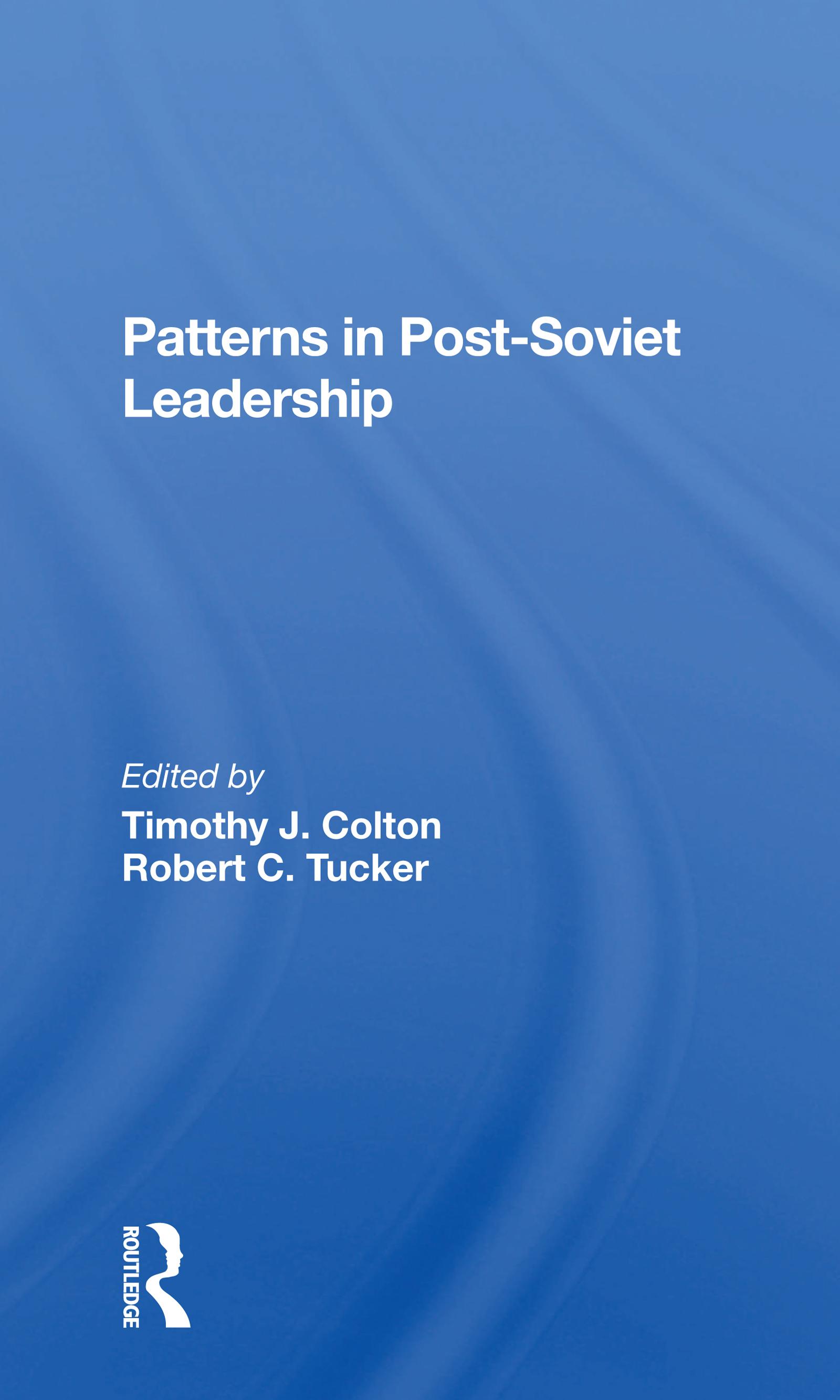 Patterns in Post-Soviet Leadership