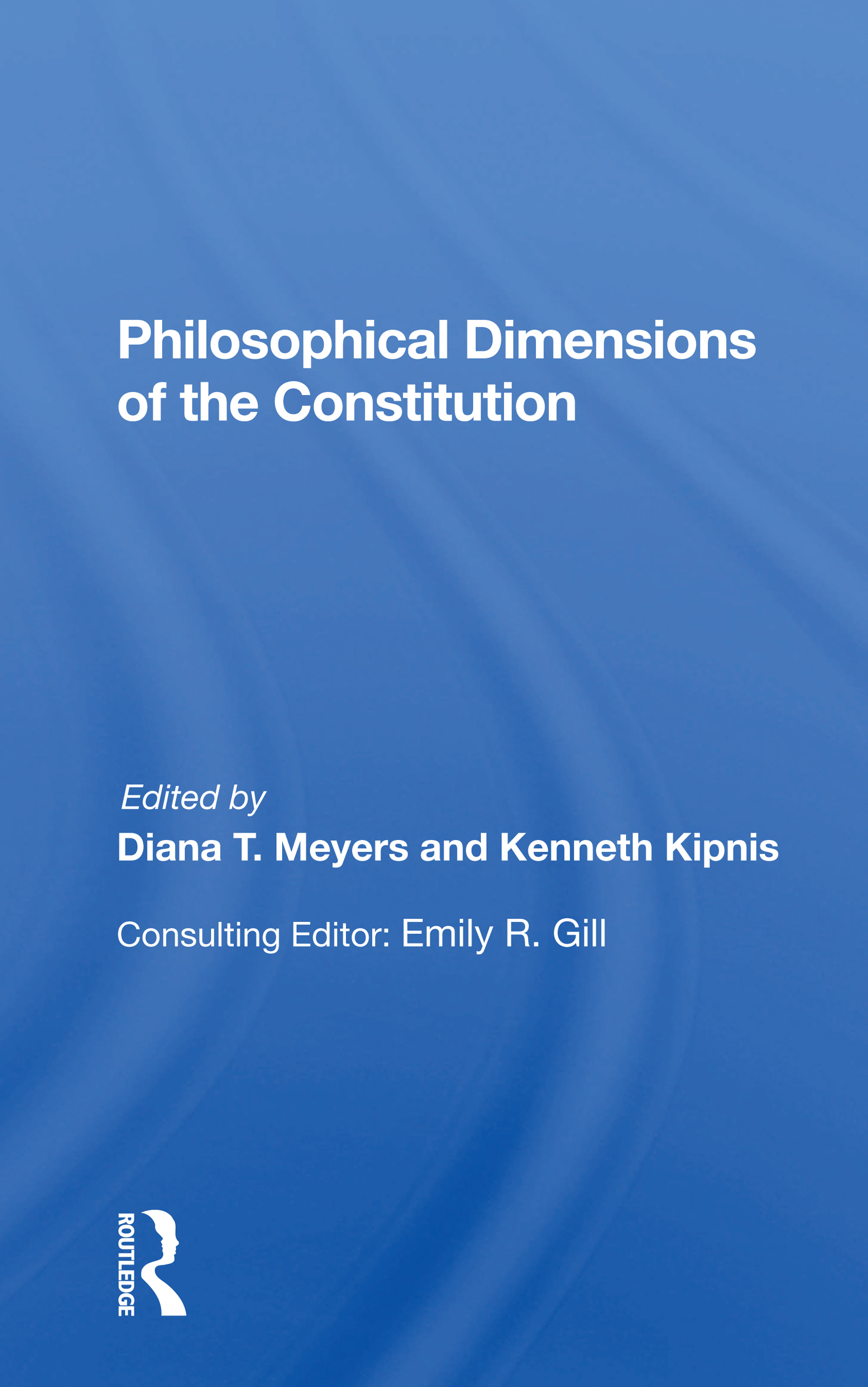 Philosophical Dimensions Of The Constitution