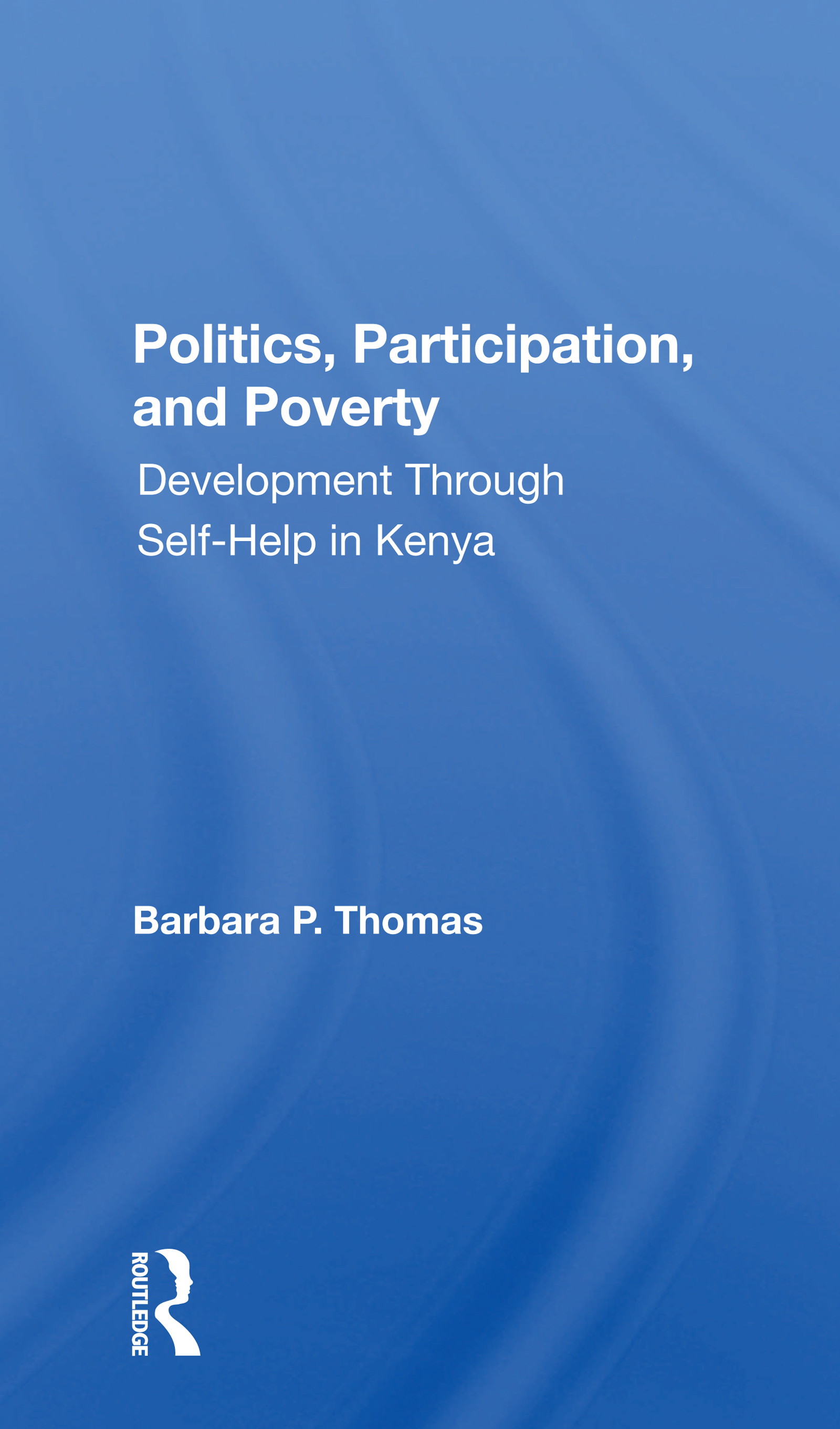 Politics, Participation, And Poverty