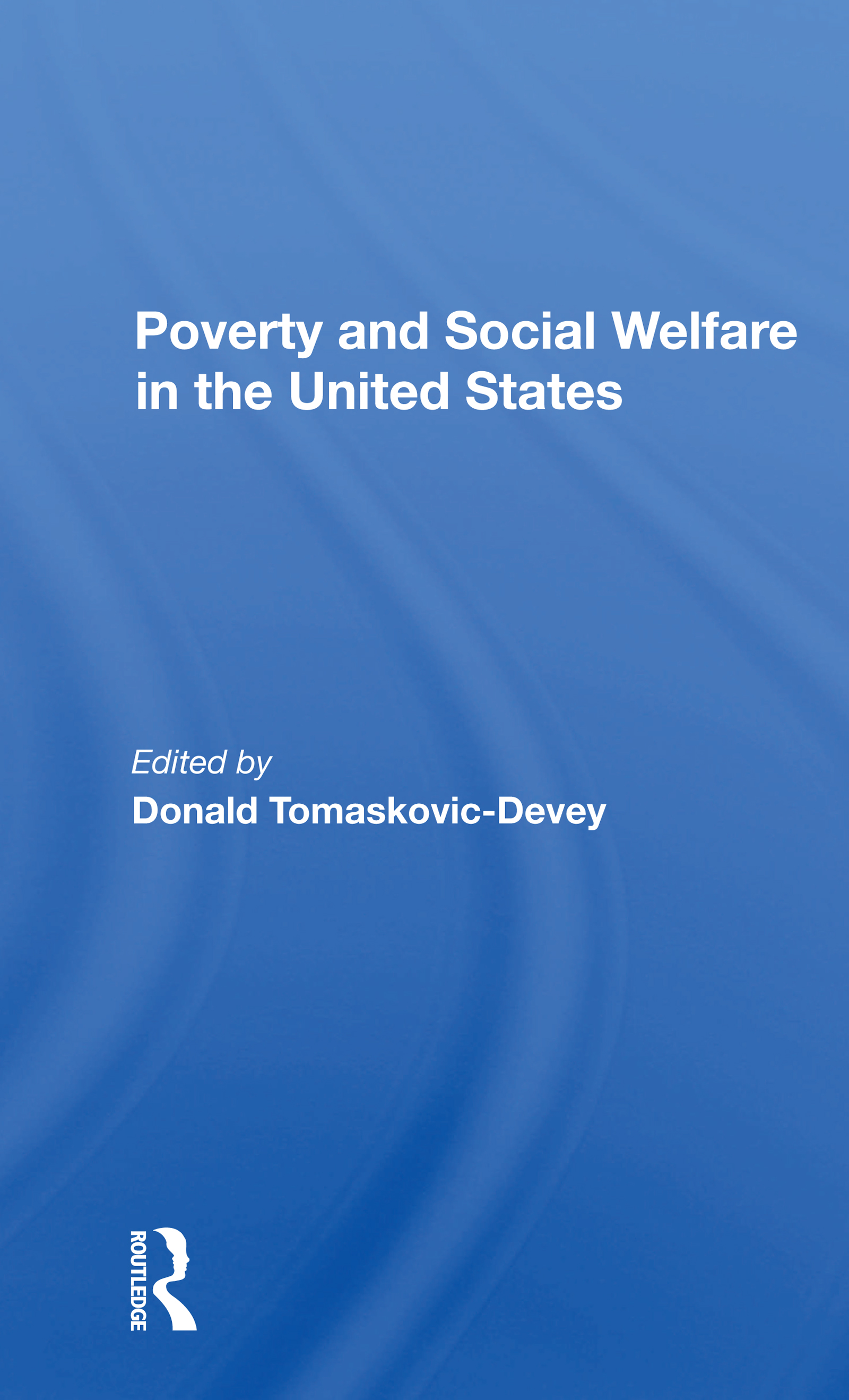 Poverty And Social Welfare In The United States