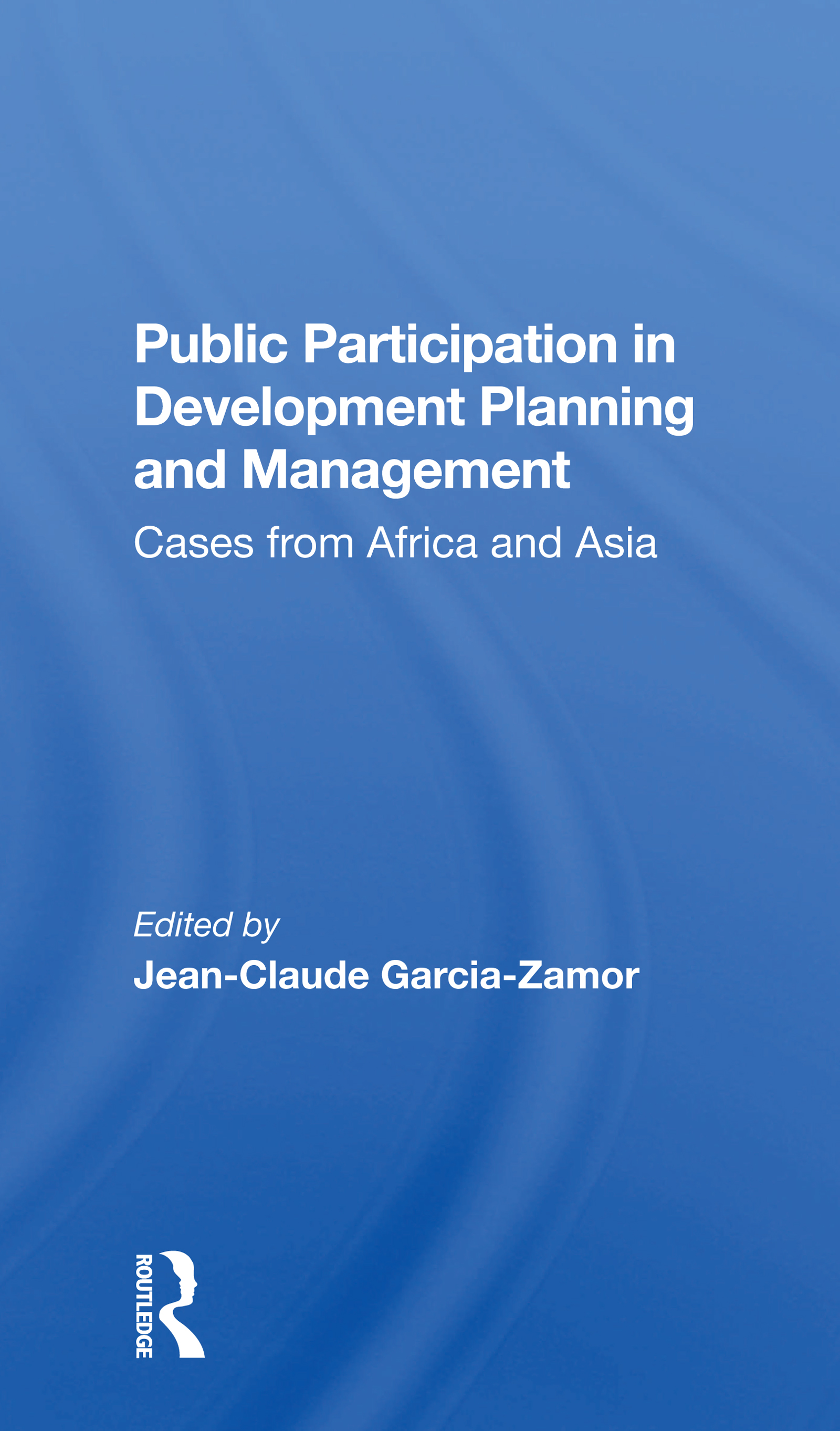 Public Participation In Development Planning And Management