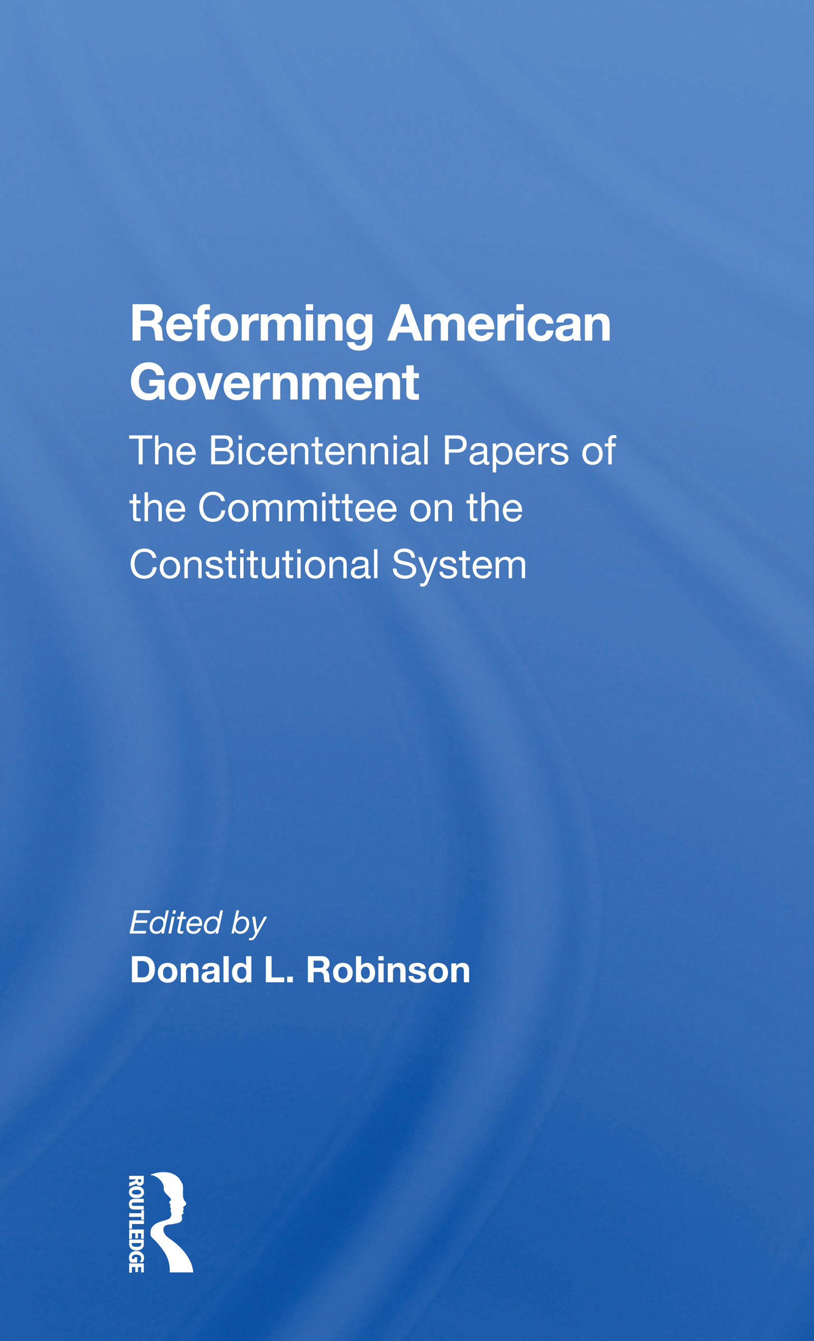 Reforming American Government