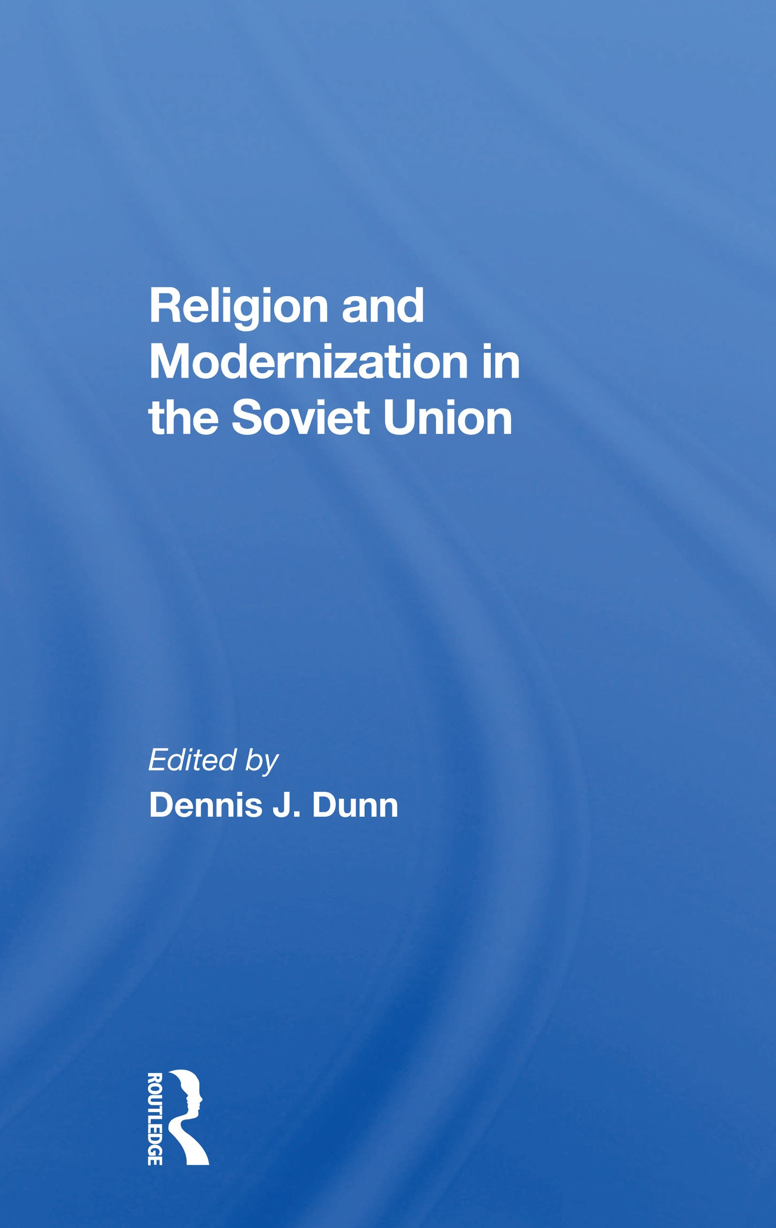 Religion And Modernization In The Soviet Union