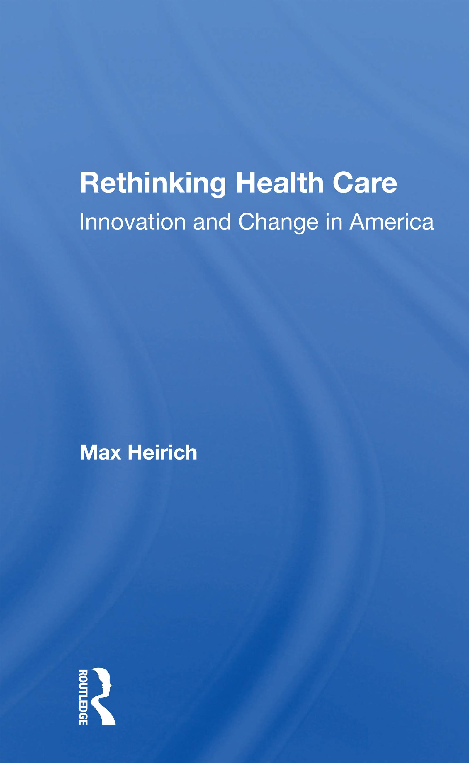 Rethinking Health Care