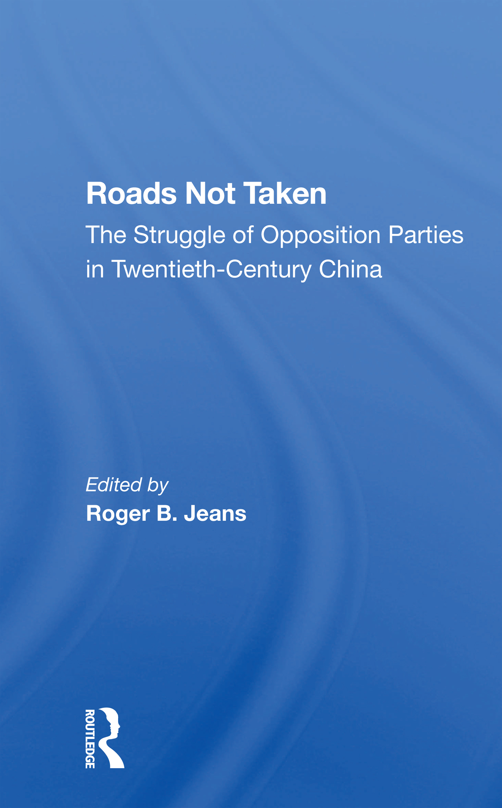 Roads Not Taken