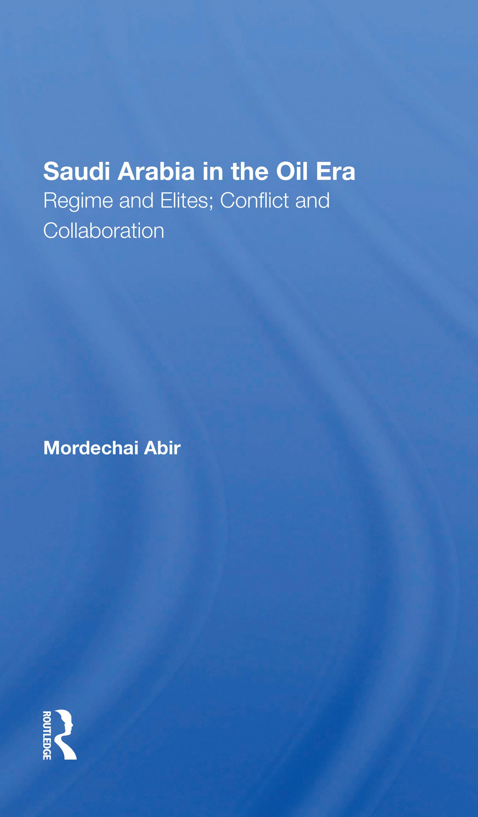 Saudi Arabia In The Oil Era