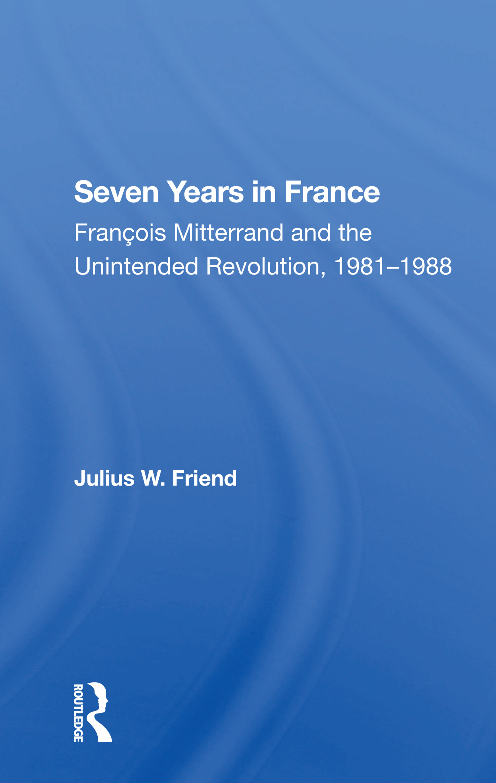Seven Years In France