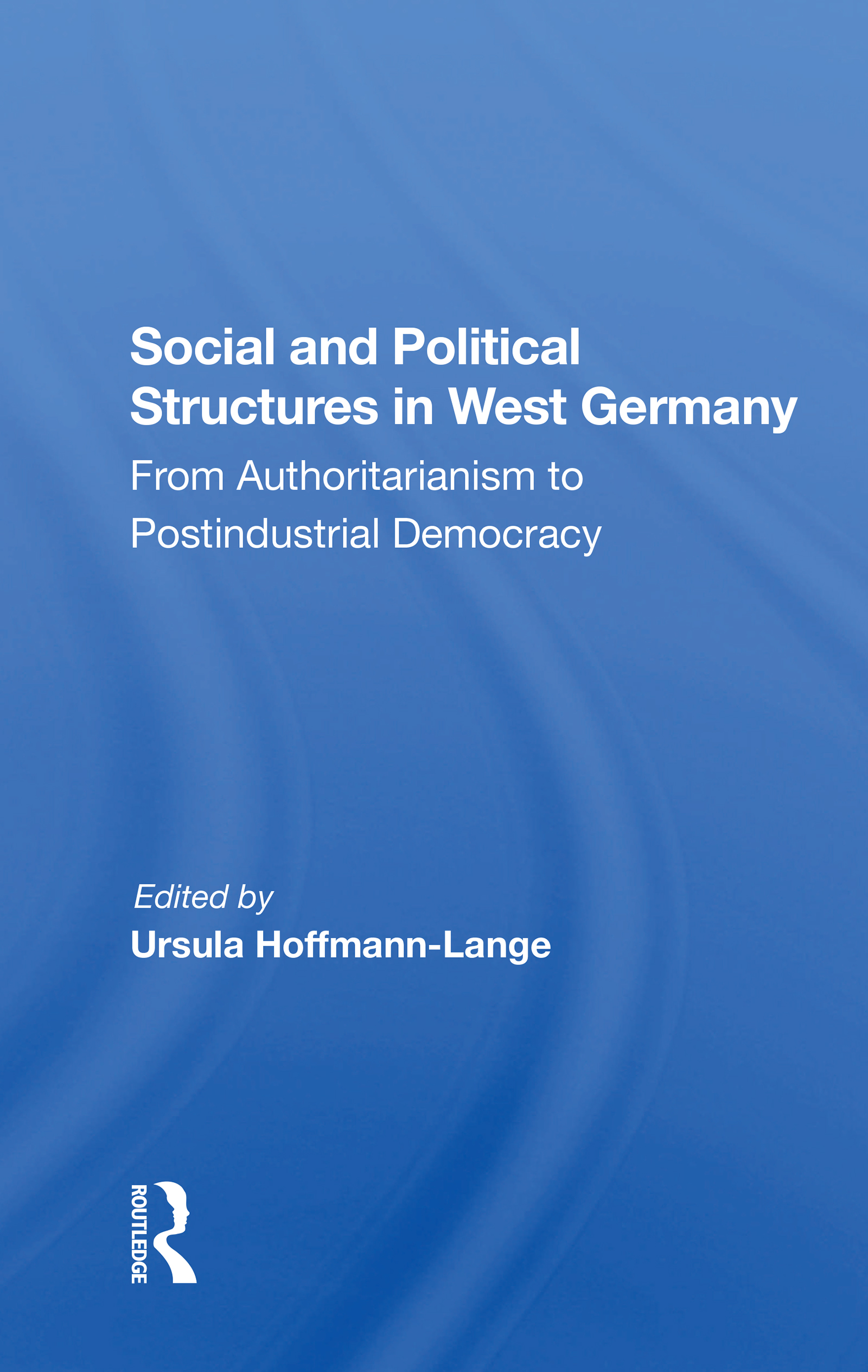 Social and Political Structures in West Germany